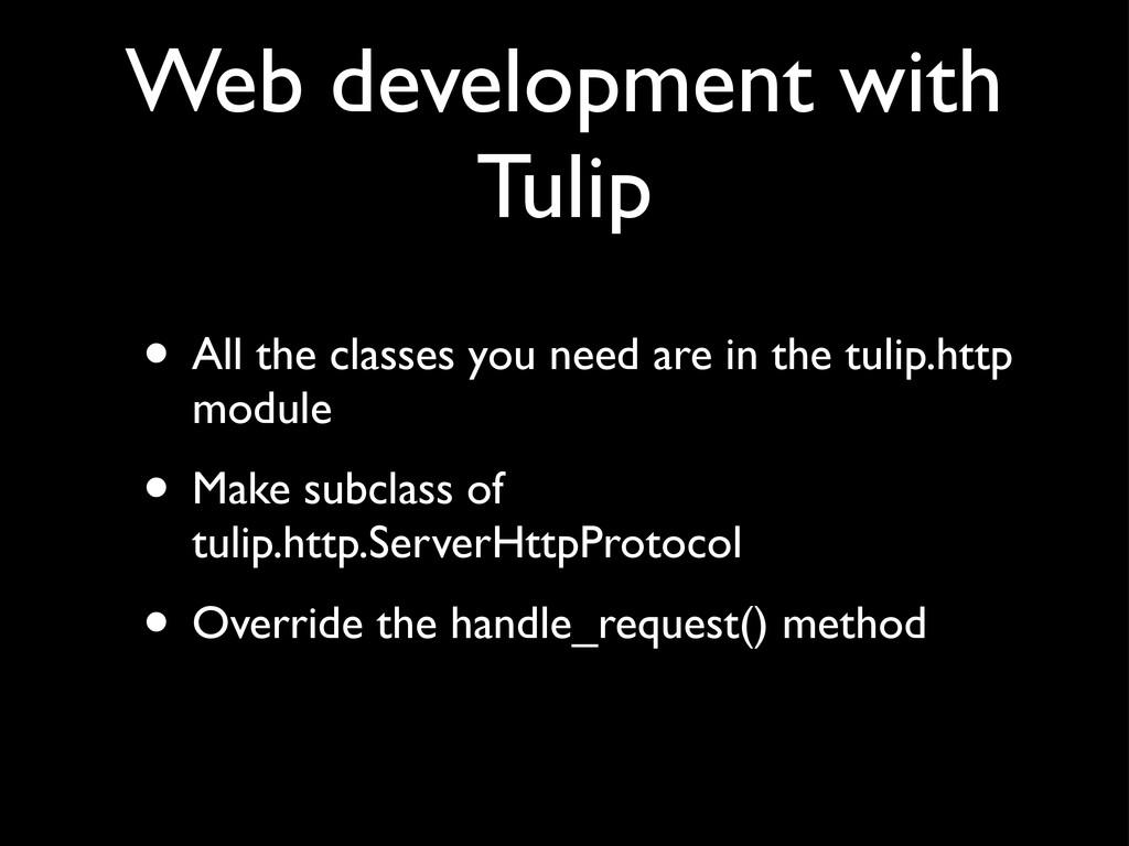 Web development with Tulip • All the classes yo...