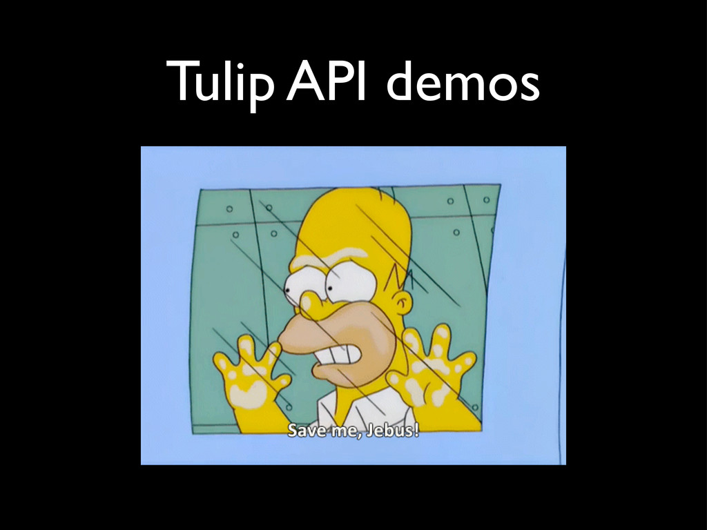 Tulip API demos