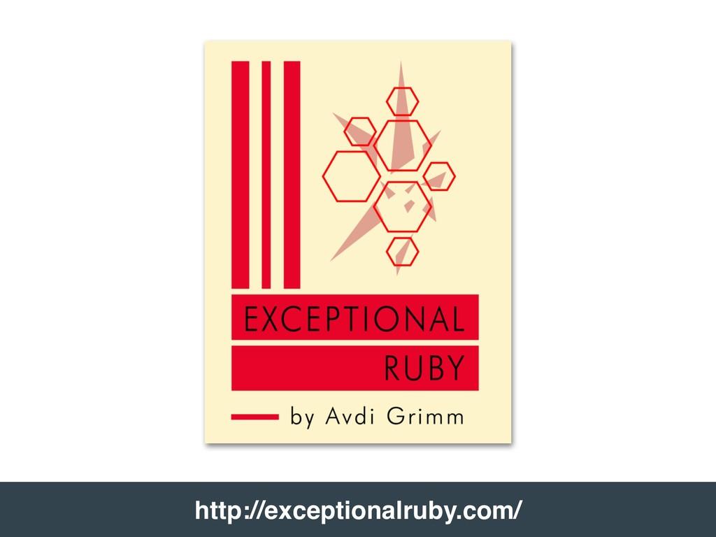 http://exceptionalruby.com/