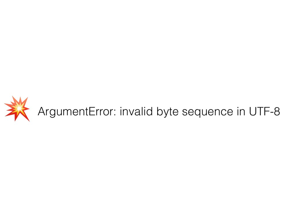 ArgumentError: invalid byte sequence in UTF-8 (