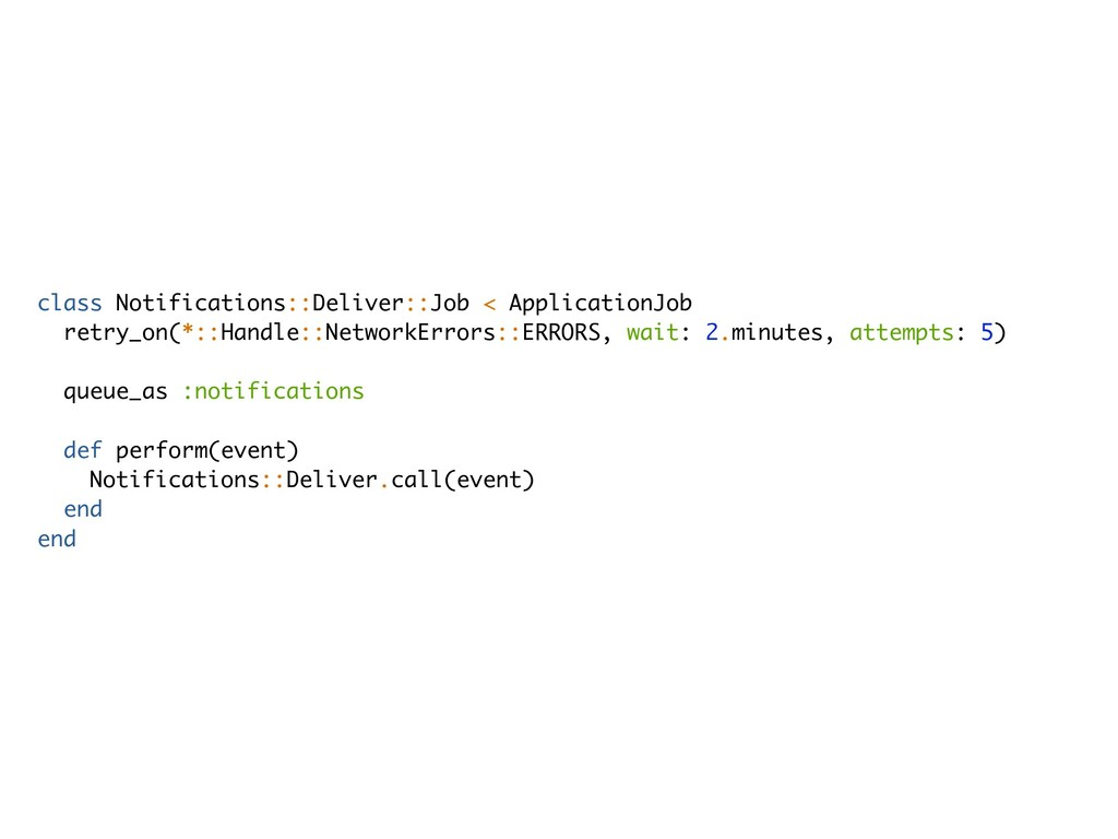 class Notifications::Deliver::Job < Application...