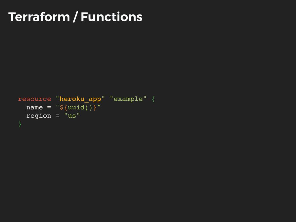 """Terraform / Functions resource """"heroku_app"""" """"ex..."""