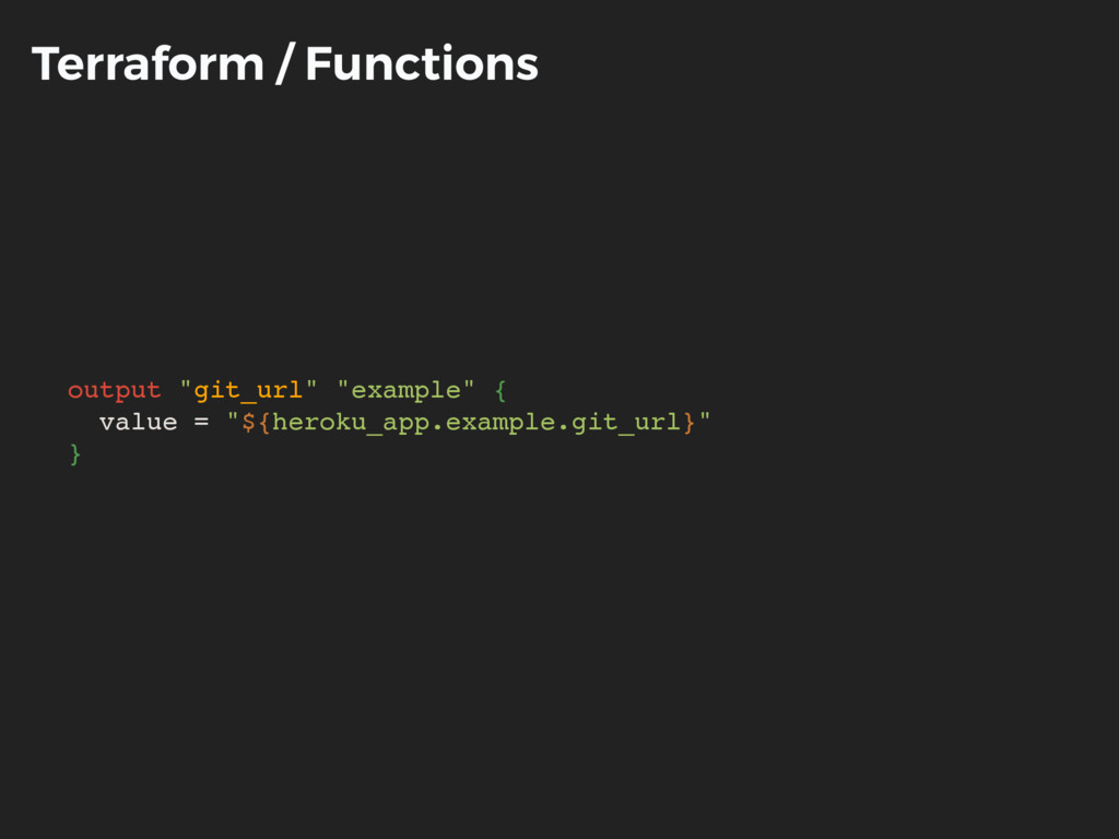 "Terraform / Functions output ""git_url"" ""example..."