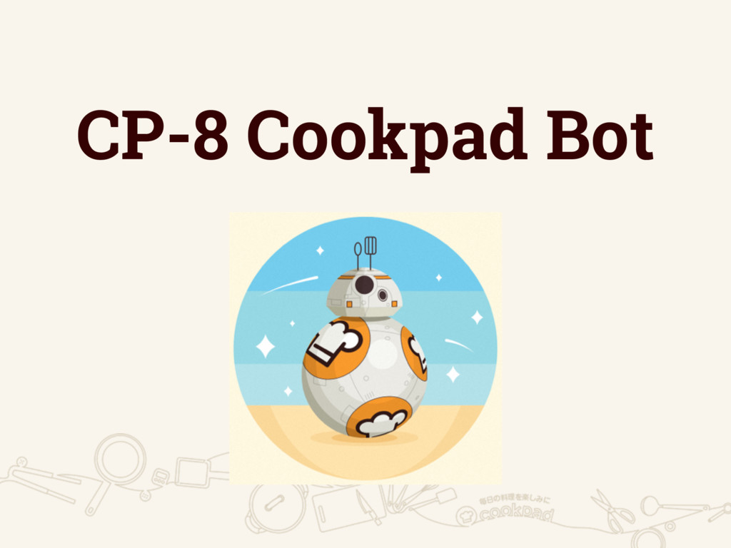 CP-8 Cookpad Bot