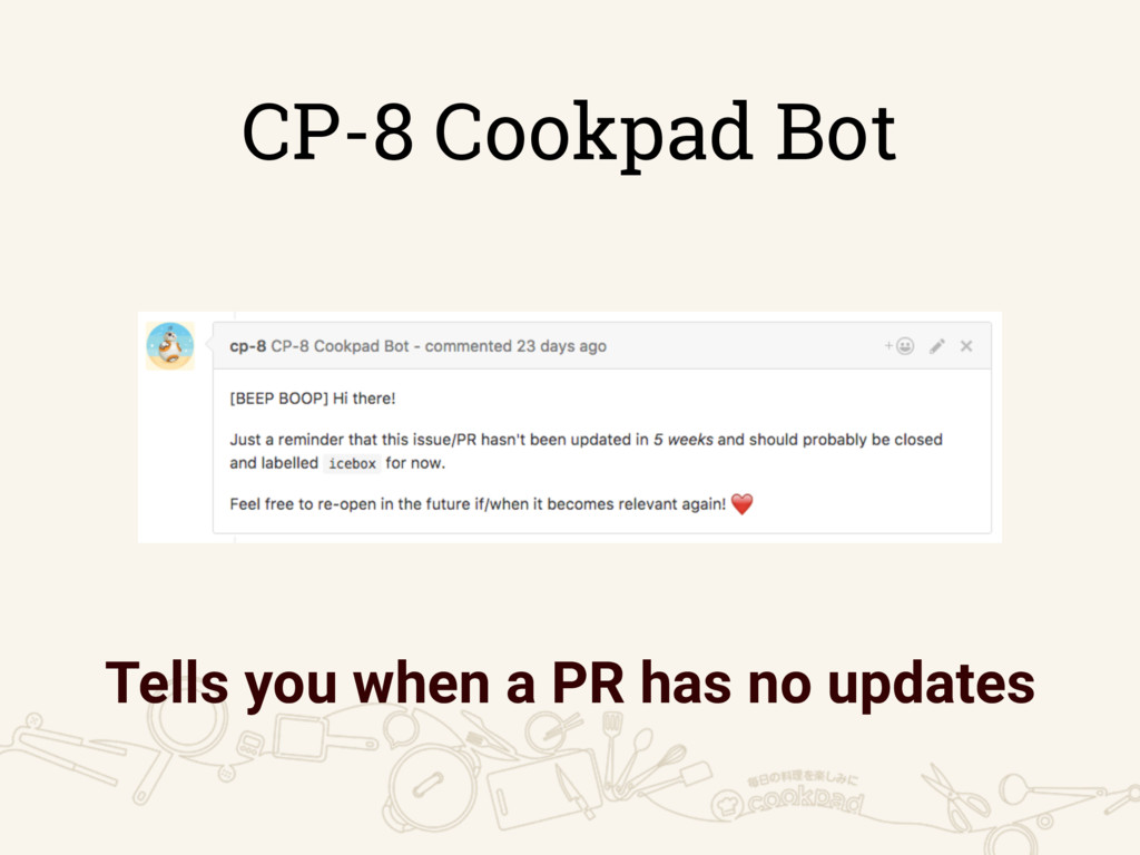 CP-8 Cookpad Bot Tells you when a PR has no upd...