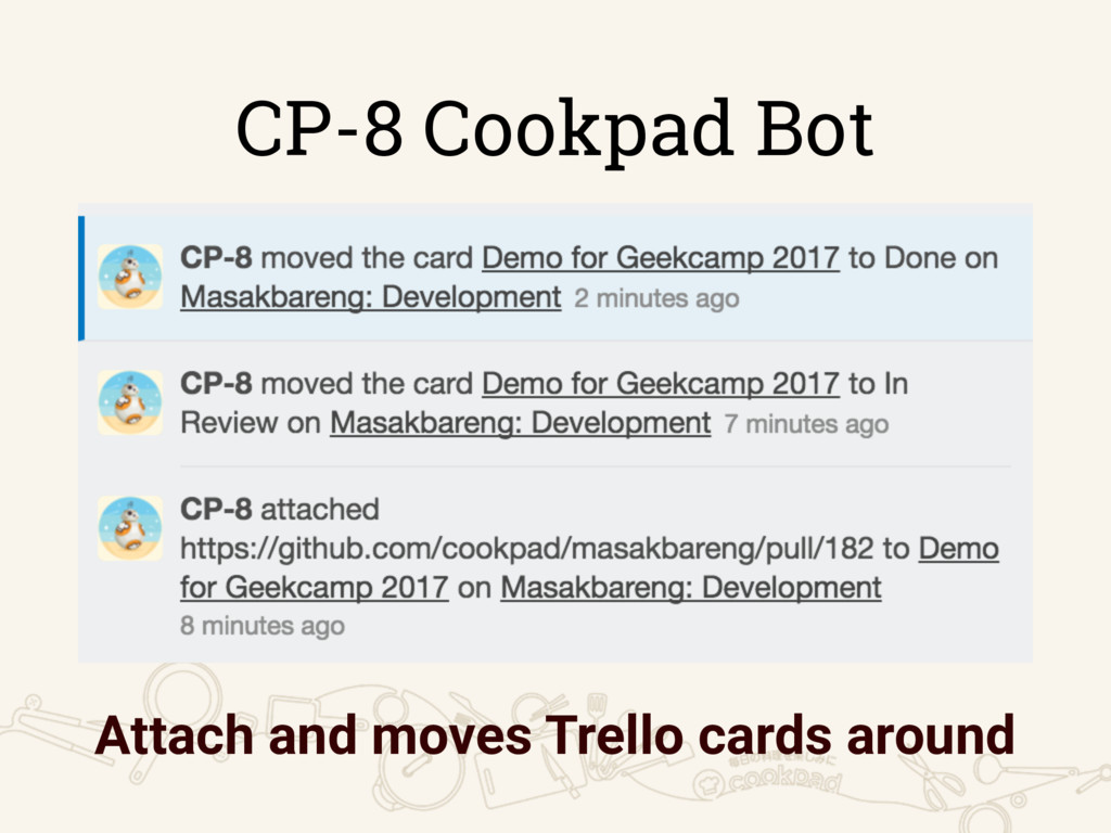 CP-8 Cookpad Bot Attach and moves Trello cards ...