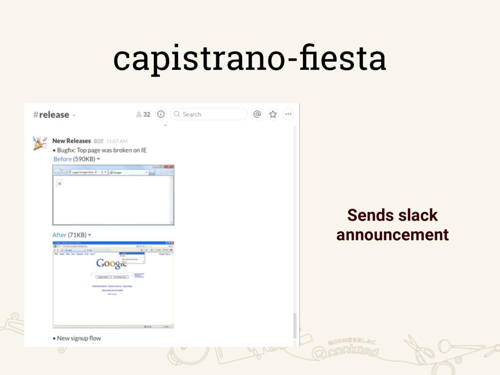 capistrano-fiesta Sends slack announcement