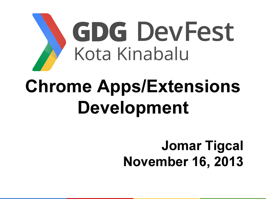 Chrome Apps/Extensions Development Jomar Tigcal...