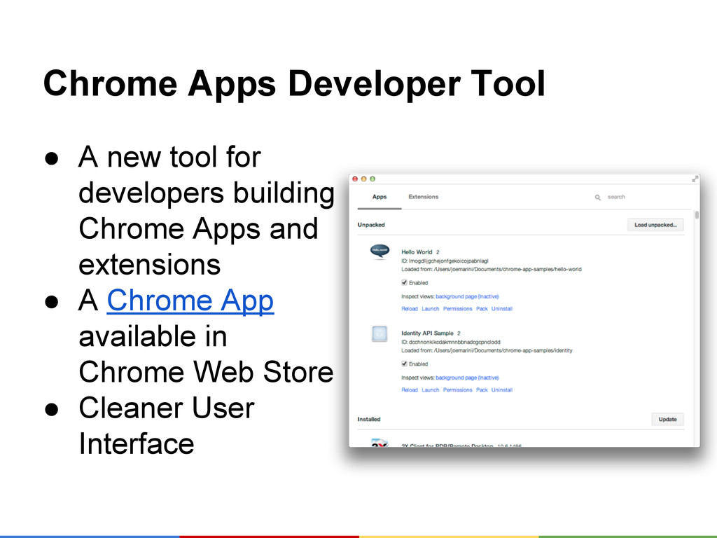 Chrome Apps Developer Tool ● A new tool for dev...