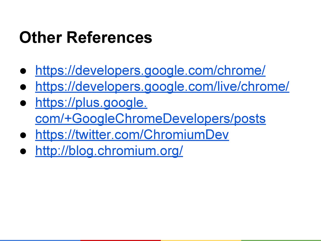 Other References ● https://developers.google.co...