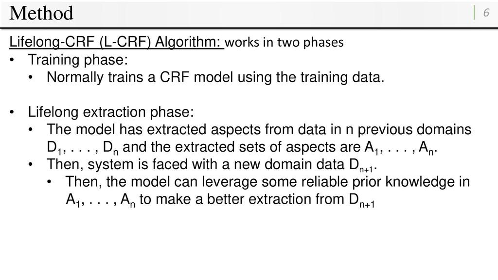 Method 6 Lifelong-CRF (L-CRF) Algorithm: works ...
