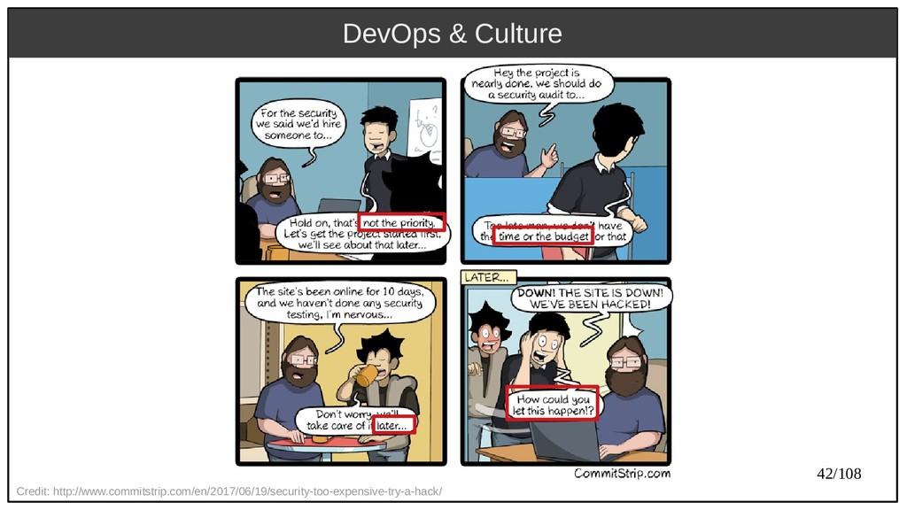 42/108 DevOps & Culture Credit: http://www.comm...
