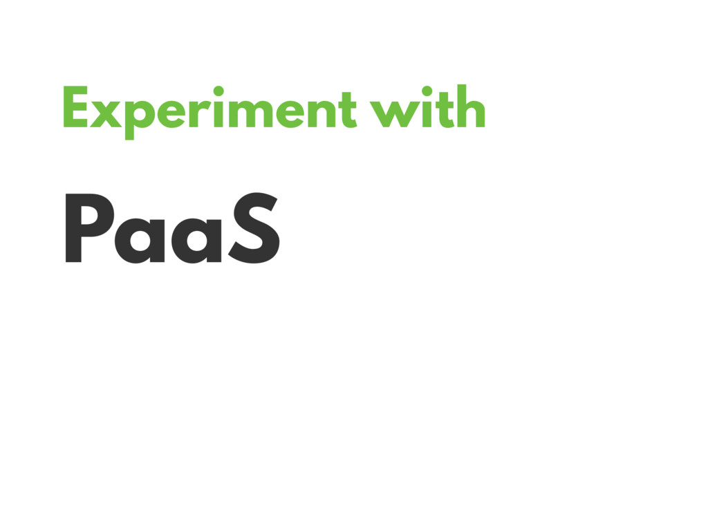 Experiment with PaaS