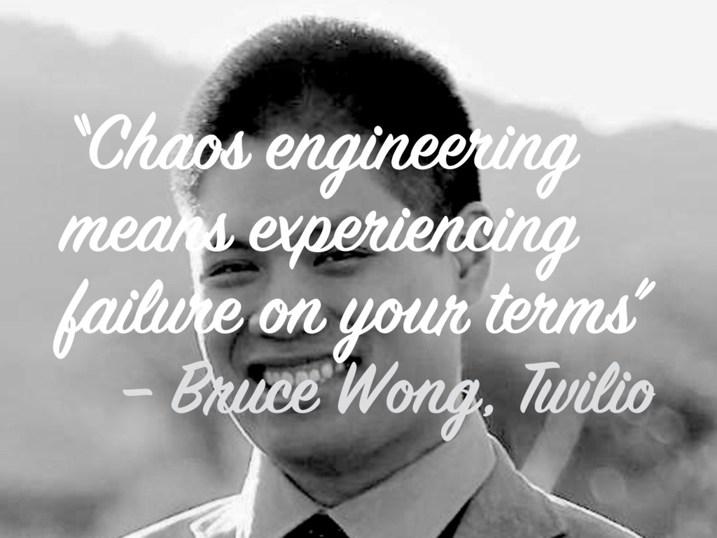 """Chaos engineering means experiencing failure o..."