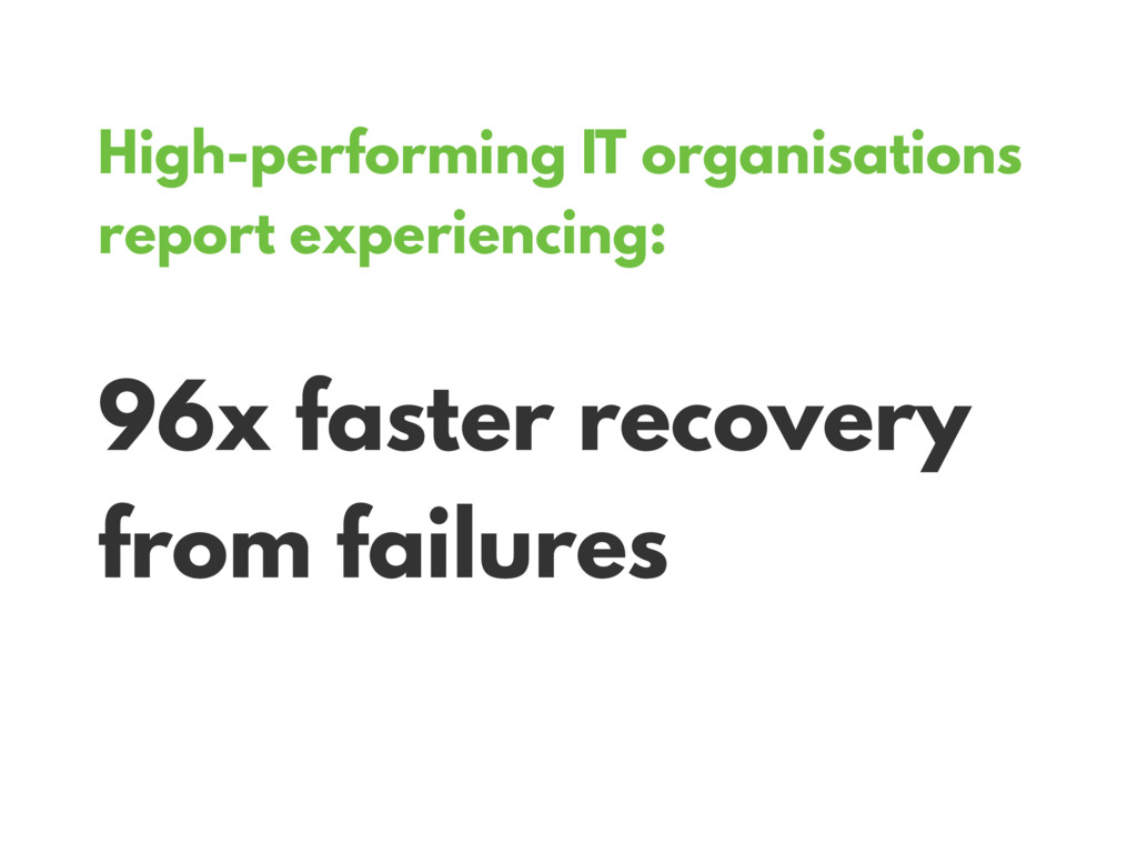 High-performing IT organisations report experie...