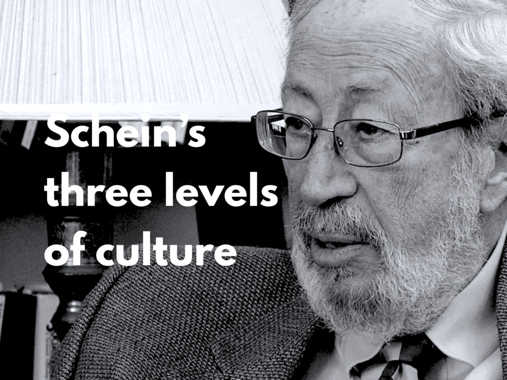 Schein's three levels of culture