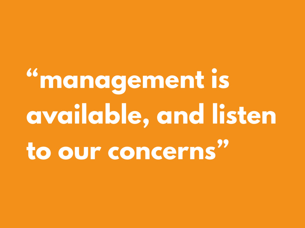 """management is available, and listen to our con..."