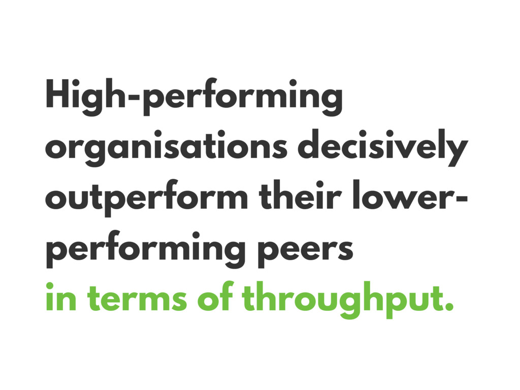 High-performing organisations decisively outper...