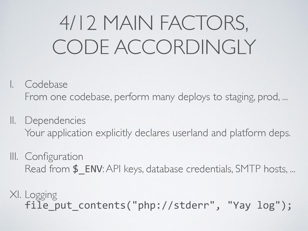 4/12 MAIN FACTORS, CODE ACCORDINGLY I. Codebase...