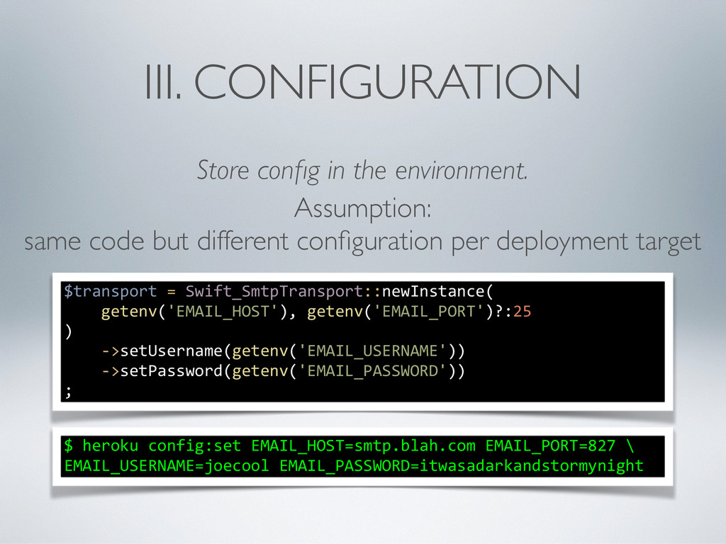 III. CONFIGURATION Store config in the environme...