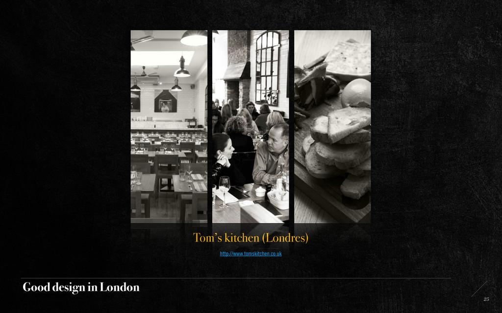 Good design in London 25 Tom's kitchen (Londres...