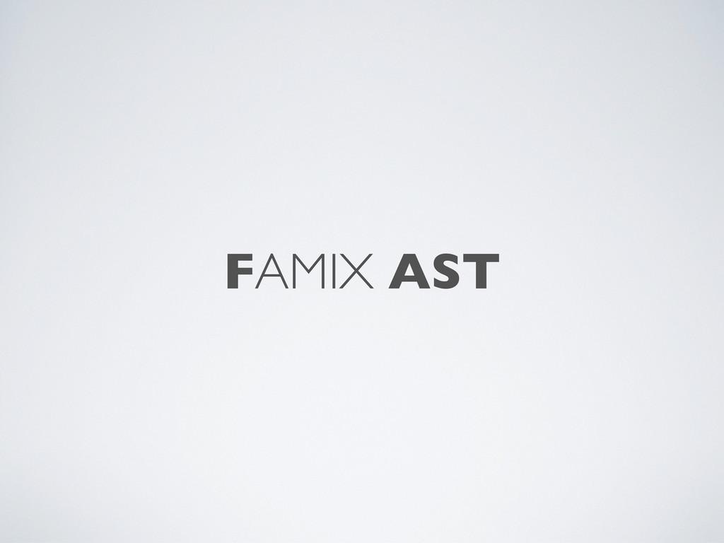 FAMIX AST