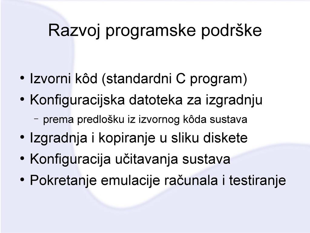 Razvoj programske podrške ● Izvorni kôd (standa...