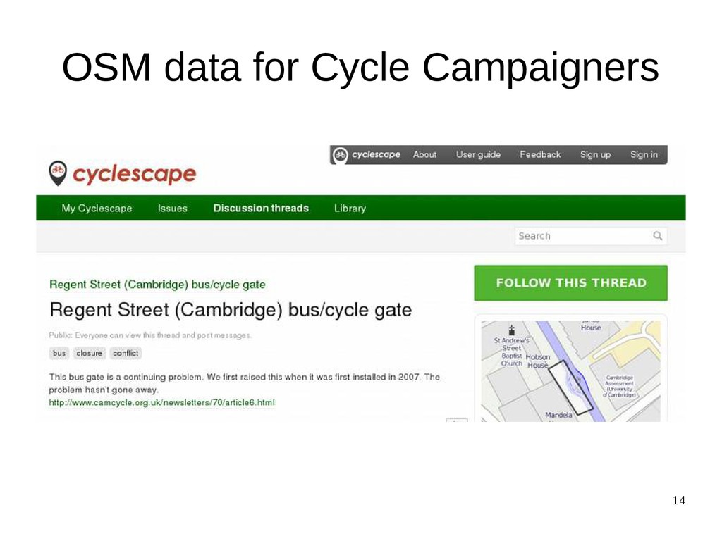 14 OSM data for Cycle Campaigners