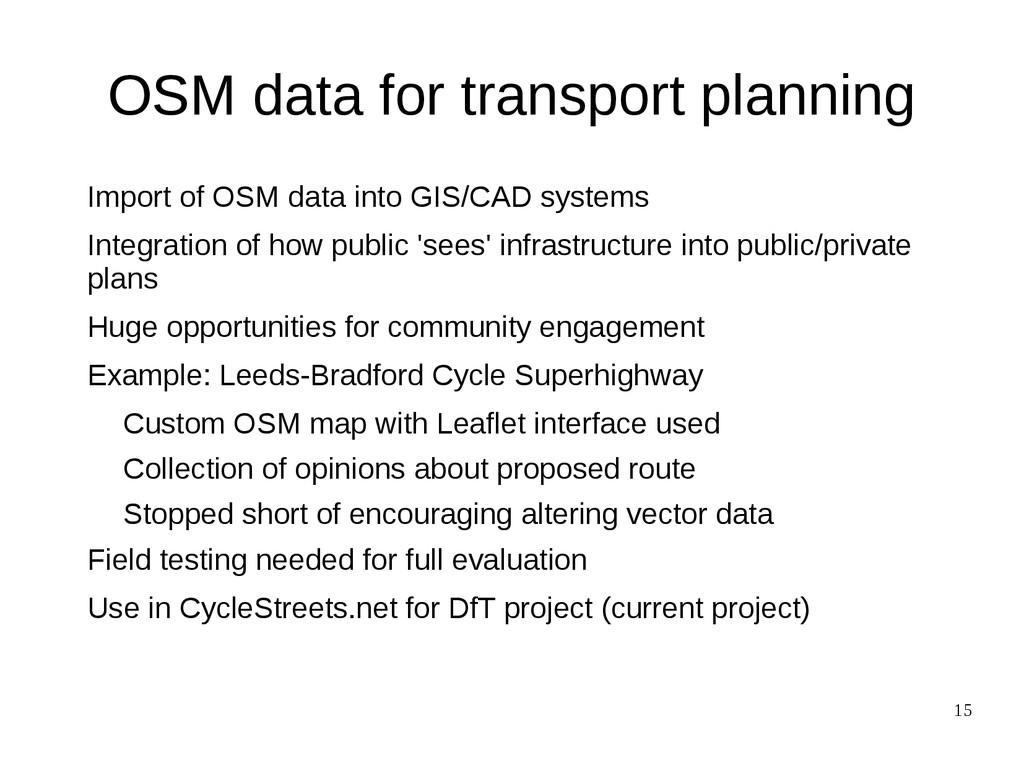 15 OSM data for transport planning Import of OS...
