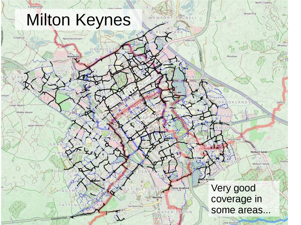 6 Milton Keynes Very good coverage in some area...