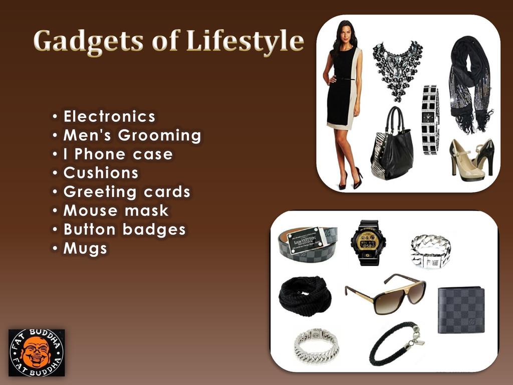 • Electronics • Men's Grooming • I Phone case •...