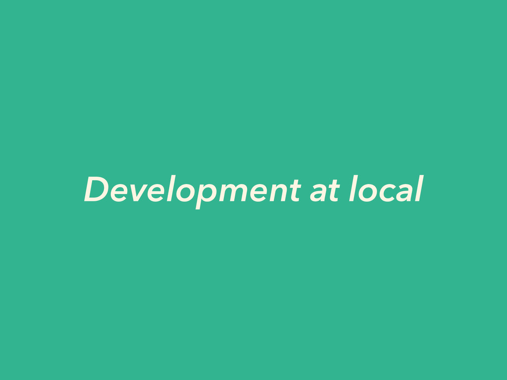 Development at local