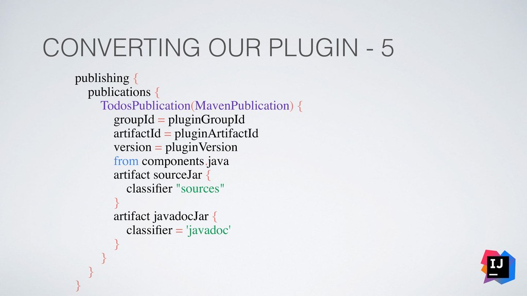 CONVERTING OUR PLUGIN - 5 publishing { publicat...