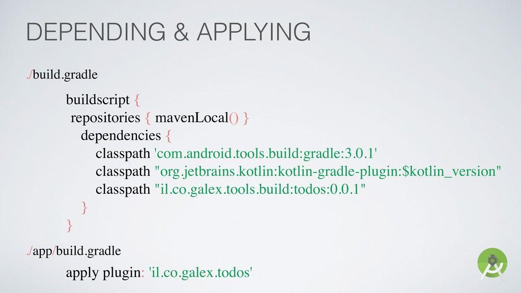 DEPENDING & APPLYING ./build.gradle buildscript...