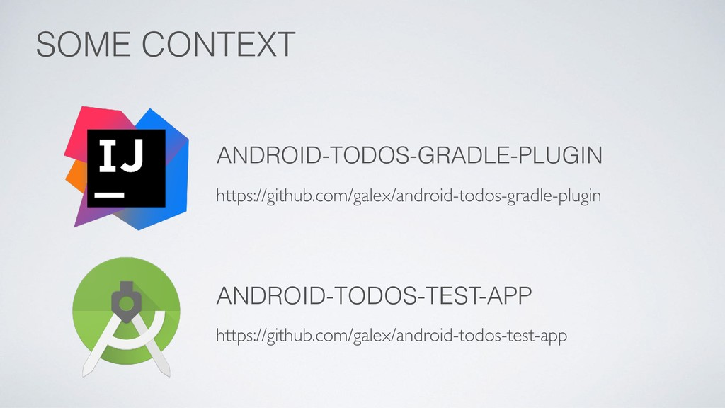 SOME CONTEXT ANDROID-TODOS-GRADLE-PLUGIN https:...