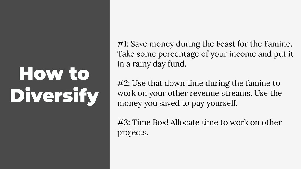 How to Diversify #1: Save money during the Feas...