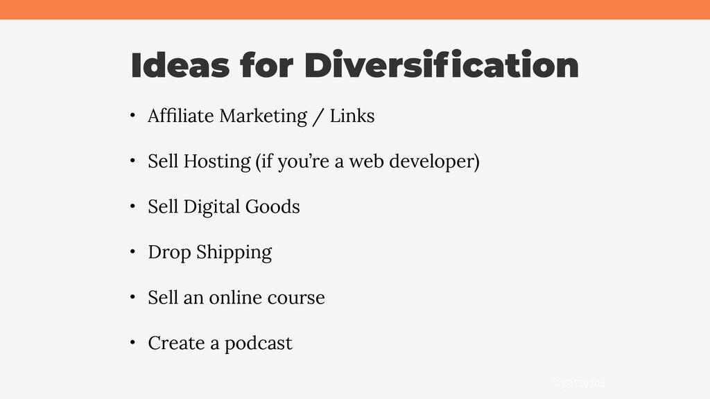 @jcasabona Ideas for Diversification • Affiliate ...