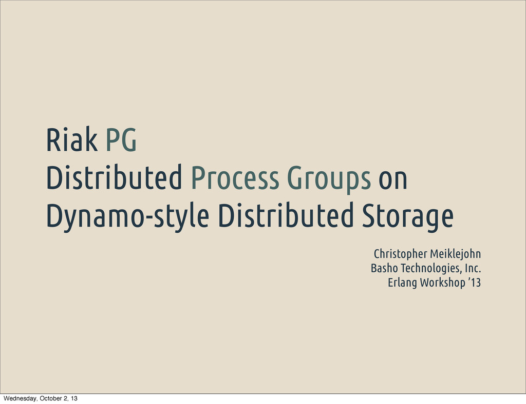 Riak PG Distributed Process Groups on Dynamo-st...