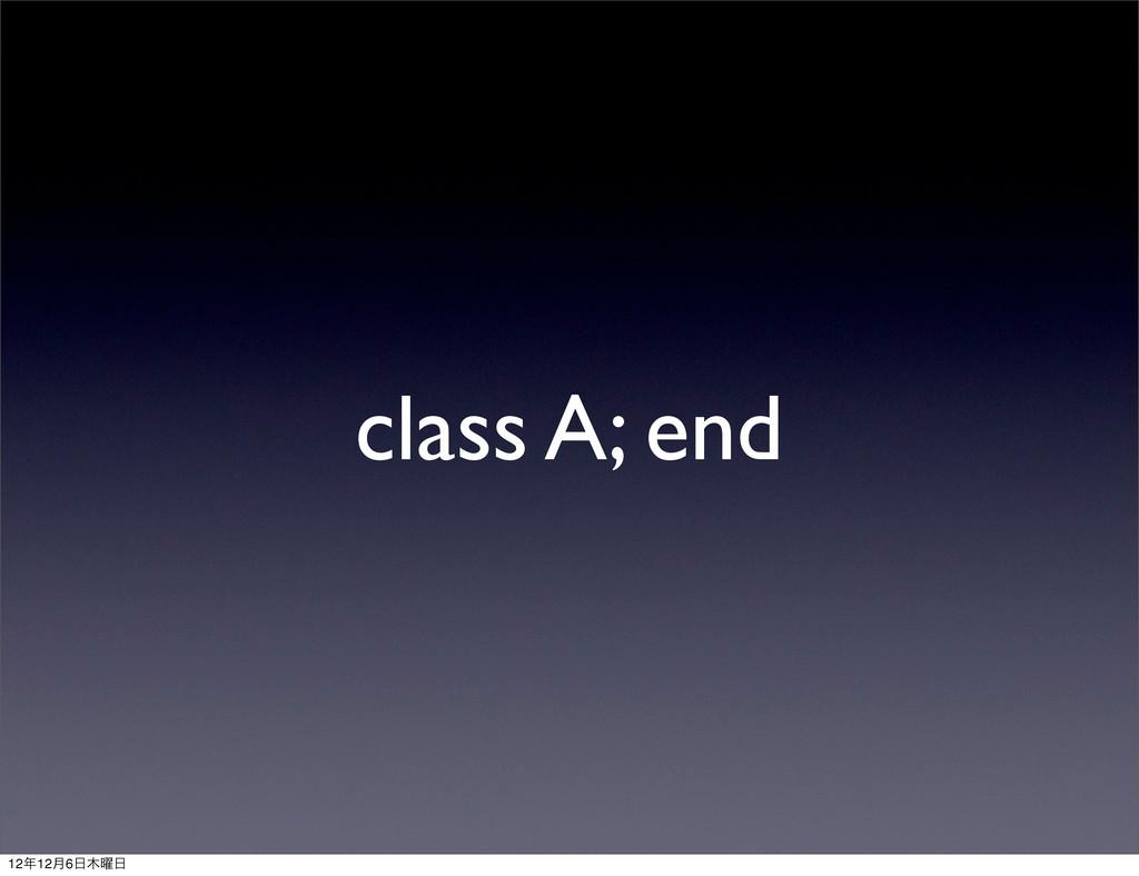class A; end 1212݄6༵