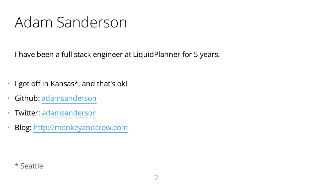 Adam Sanderson I have been a full stack enginee...
