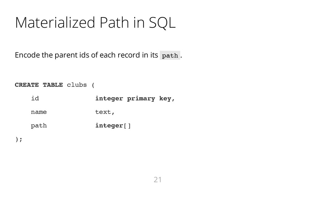 Materialized Path in SQL Encode the parent ids ...