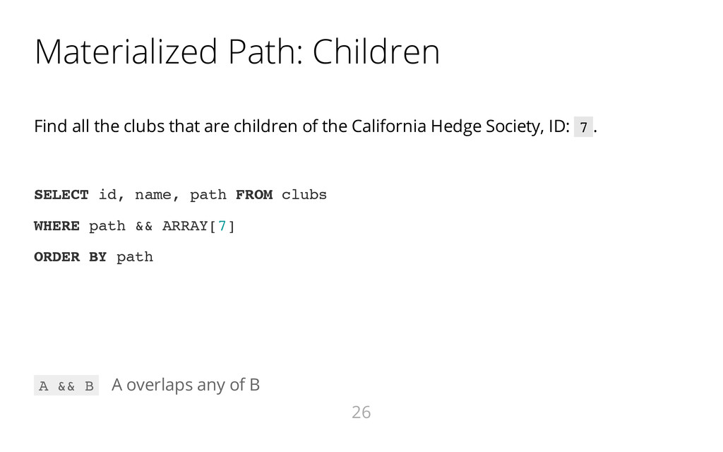 Materialized Path: Children Find all the clubs ...