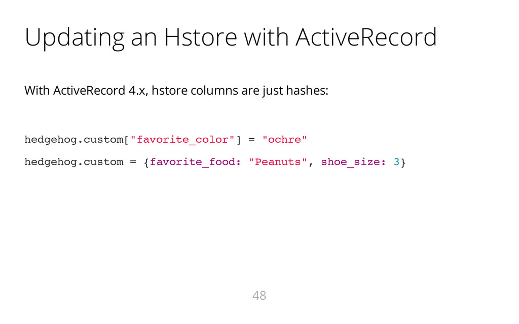 Updating an Hstore with ActiveRecord With Activ...
