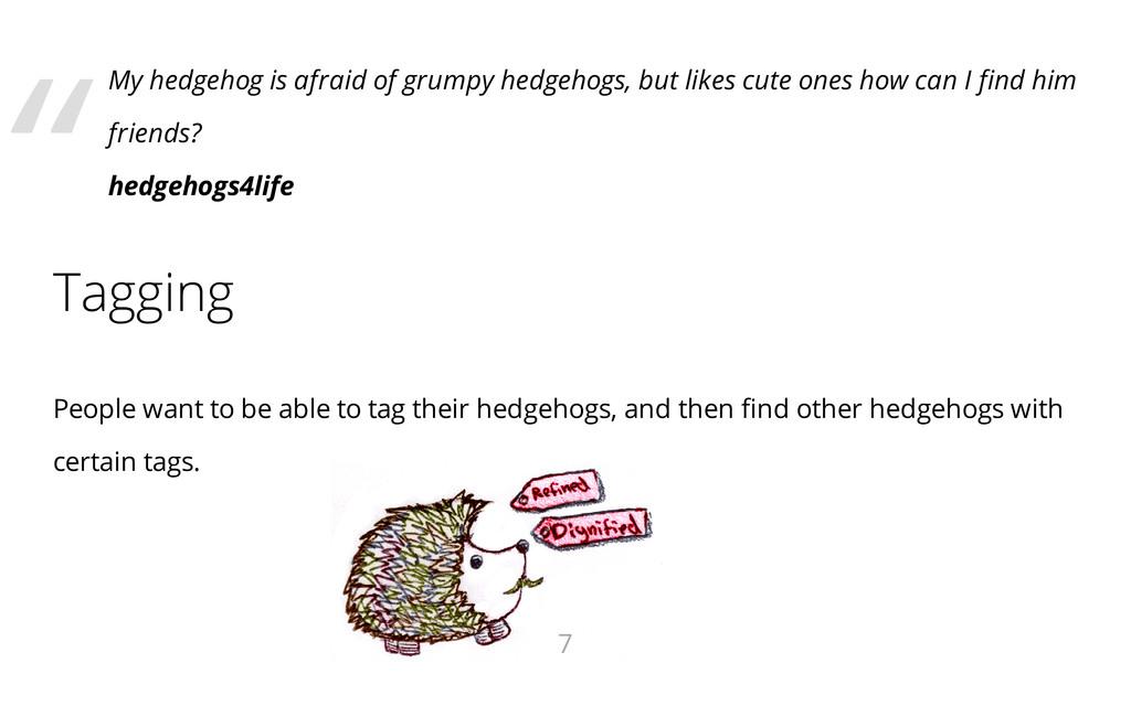 My hedgehog is afraid of grumpy hedgehogs, but ...