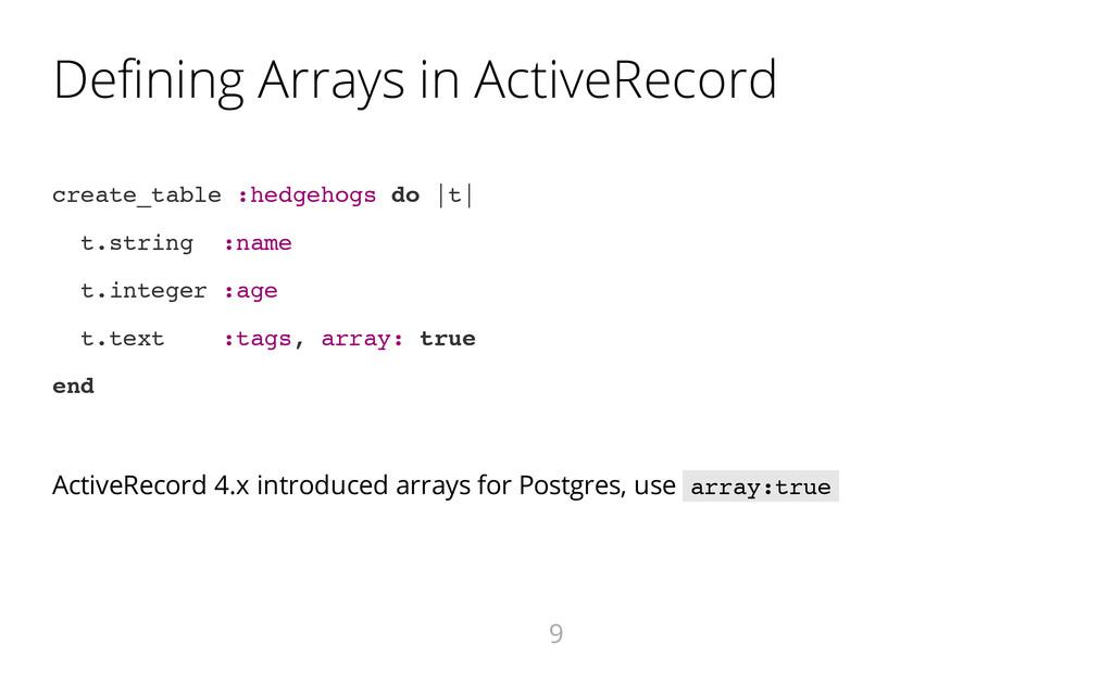 Defining Arrays in ActiveRecord c r e a t e _ t...