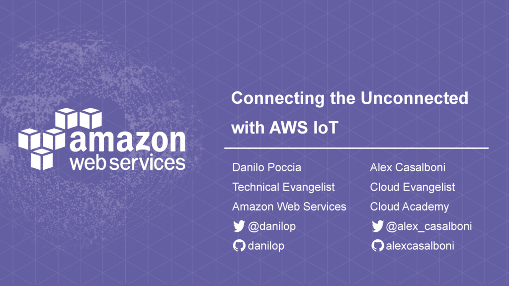 Danilo Poccia Technical Evangelist Amazon Web S...