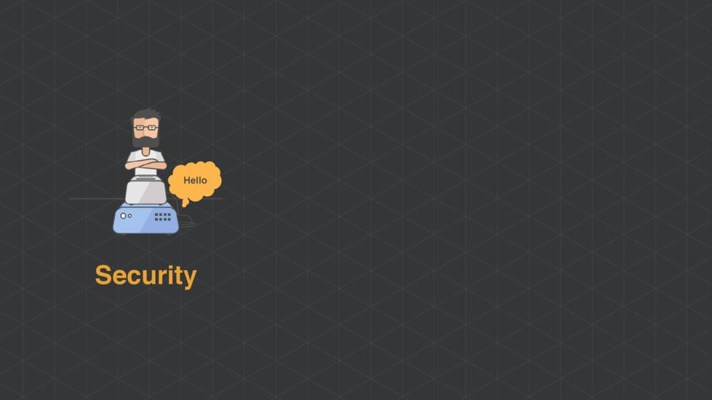 Security Hello