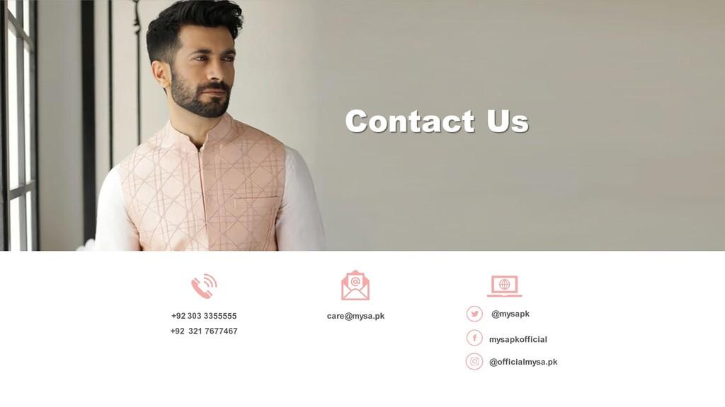 +92 303 3355555 +92 321 7677467 care@mysa.pkyah...
