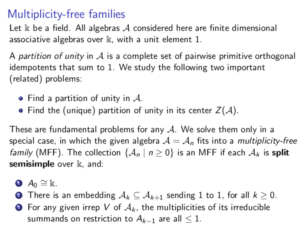 Multiplicity-free families Let k be a field. All...