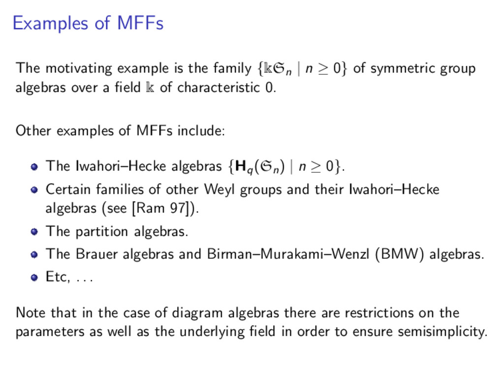 Examples of MFFs The motivating example is the ...